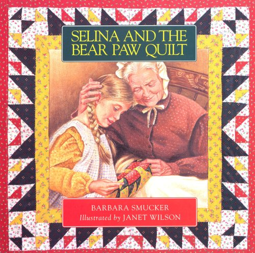 9781895555707: Selina and the Bear Paw Quilt