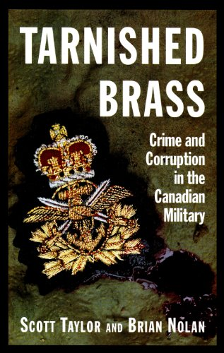 9781895555936: Tarnished Brass : Crime and Corruption in the Canadian Military