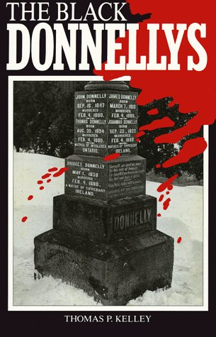 9781895565249: The Black Donnellys