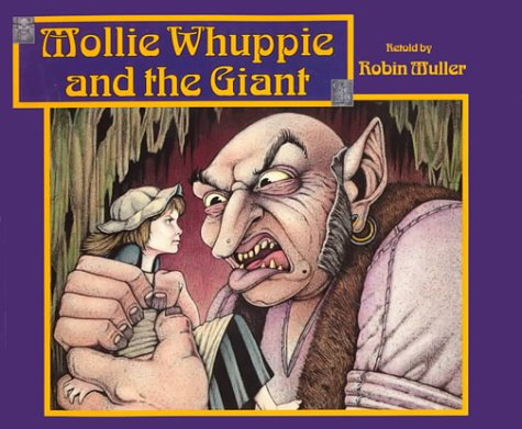 Mollie Whuppie and the Giant: Muller, Robin