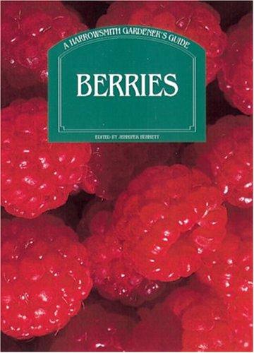 Berries (Firefly Gardener's Guide): Jennifer Bennett