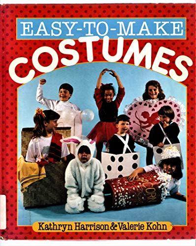 Easy-to-make Costumes: Harrison, Kathryn, Kohn, Valerie