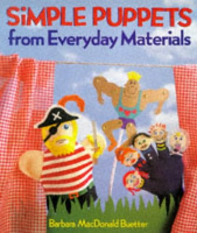 9781895569056: Simple Puppets From Everyday Materials