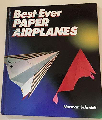 9781895569209: Best Ever Paper Airplanes