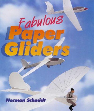 9781895569216: Fabulous Paper Gliders