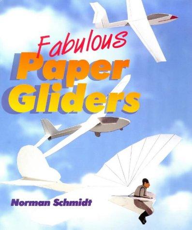 9781895569230: Fabulous Paper Gliders