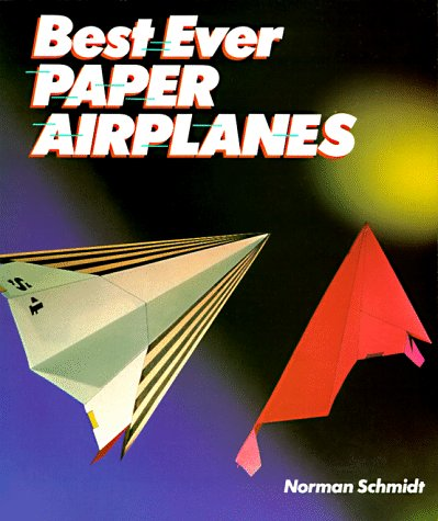 9781895569421: Best Ever Paper Airplanes