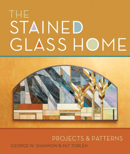 9781895569599: The Stained Glass Home: Projects & Patterns