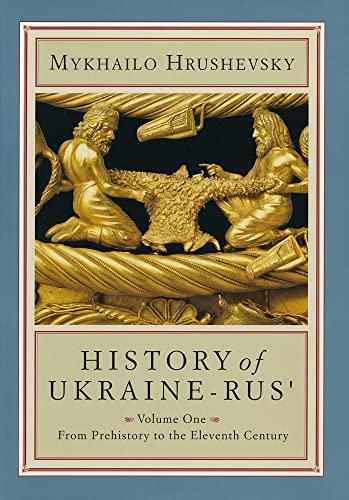 History of the Ukraine Rus': From Prehistory: Hrushevsky. Mykhailo. Skorupsky,