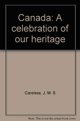 9781895598049: Canada: A celebration of our heritage