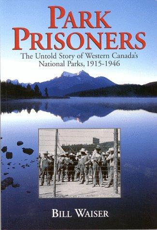 9781895618747: Park Prisoners