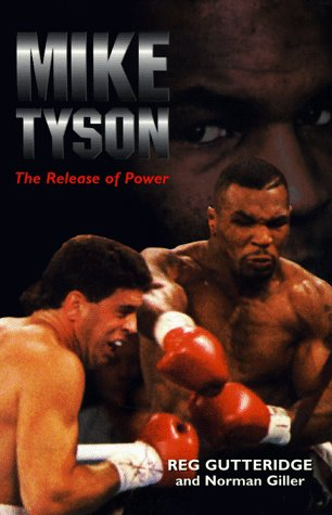 9781895629613: Mike Tyson: The Release of Power