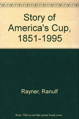 9781895629651: Story of America's Cup, 1851-1995