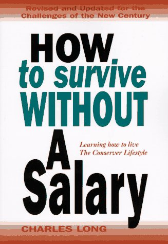 9781895629682: How to Survive without a Salary