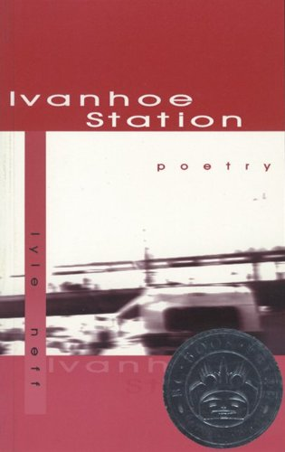 Ivanhoe Station: Lyle Neff
