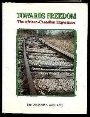 9781895642209: Towards Freedom : The African-Canadian Experience