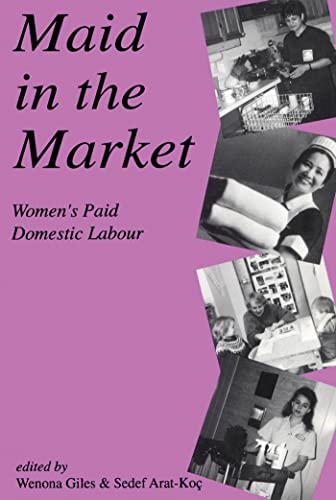 Maid in the Market : Women's Paid: Giles, Wenona