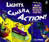 9781895688764: Lights, Camera, Action!: Making Movies and TV from the Inside Out