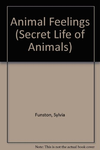 9781895688825: Animal Feelings (The Secret Life of Animals)