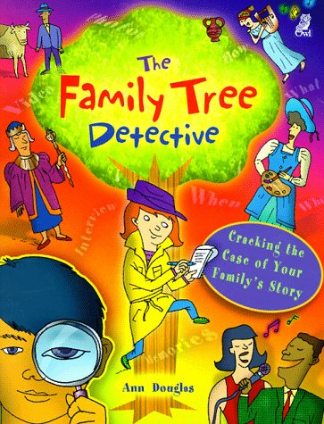 9781895688887: The Family Tree Detective: Cracking the Case of Your Family's Story