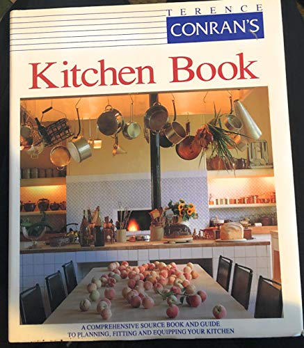9781895714296: Kitchen Book: A Comprehensive Source Book & Guide to Planning, Fitting & Equipping Your Kitchen.