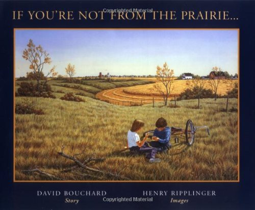 If You're Not from the Prairie (Inscribed copy)