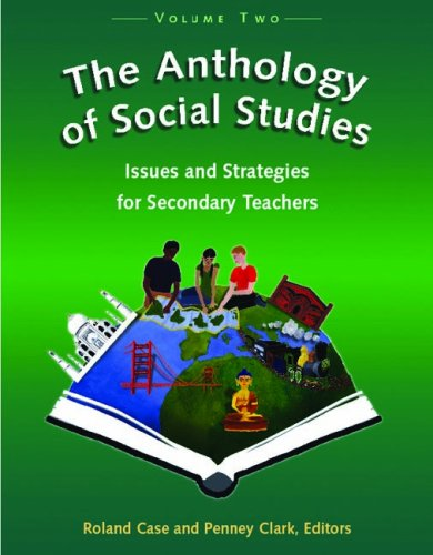 The Anthology of Social Studies : Issues: Penney Clark; Roland