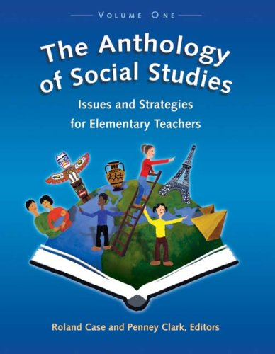 9781895766806: The Anthology of Social Studies: Volume 1, Issues and Strategies for Elementary Teachers