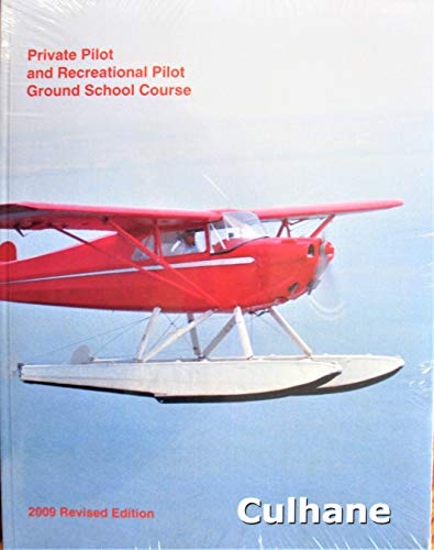 Private Pilot and Recreational Pilot Ground School Course (2005 Revised Edition)