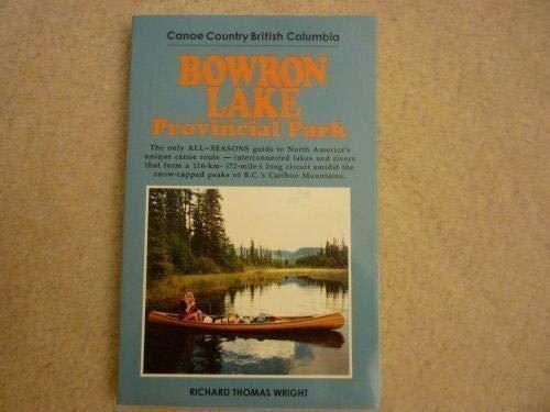 9781895811049: Bowron Lake Provincial Park
