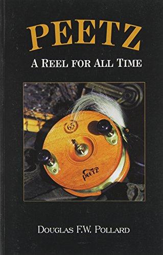 Peetz: A Reel for All Time: Pollard, Douglas F.W.