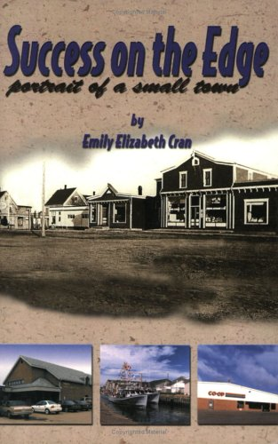 9781895814118: Success on the edge: Portrait of a small town