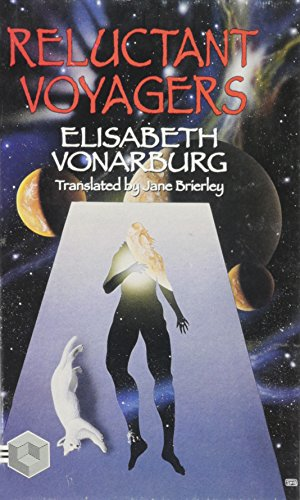 Reluctant Voyagers (1895836158) by Vonarburg, Elisabeth