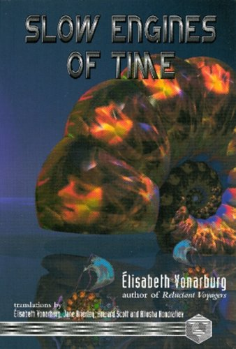 Slow Engines of Time (1895836301) by Vonarburg, Elisabeth
