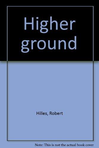 Higher ground: Robert Hilles