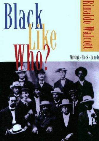 9781895837070: Black Like Who?: Writing - Black- Canada