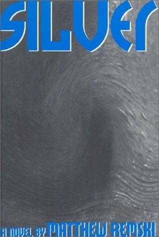 9781895837230: Silver: A Novel