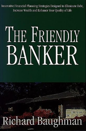 9781895837476: The Friendly Banker