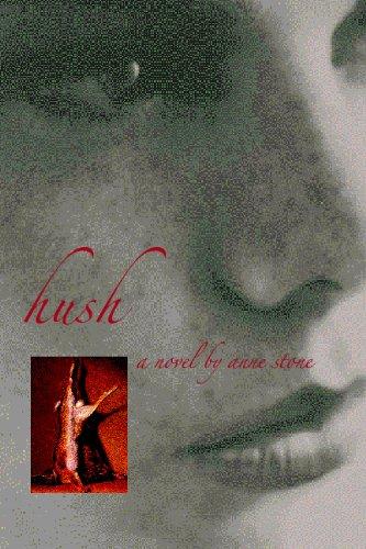 Hush: Stone, Anne