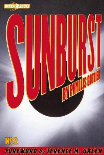 Sunburst (Bakka Books Series, 2): Gotlieb, Phyllis