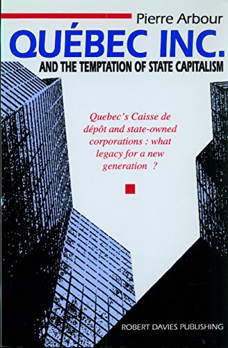 Quebec Inc and the Temptation of State Capitalism