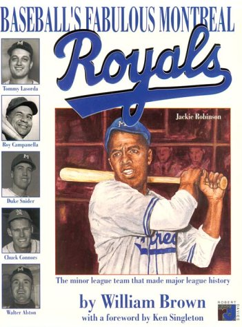 9781895854640: The fabulous Montreal Royals - the team that made baseball history