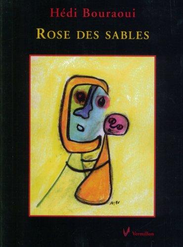 Rose des Sables: Bouraoui Hedi