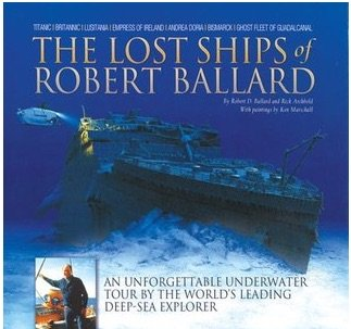 9781895892574: The Lost Ships of Robert Ballard