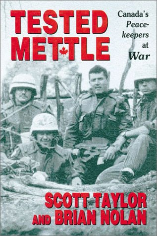 9781895896084: Tested Mettle: Canada's Peacekeepers at War