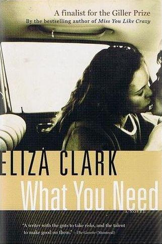 What You Need: Clark, Eliza