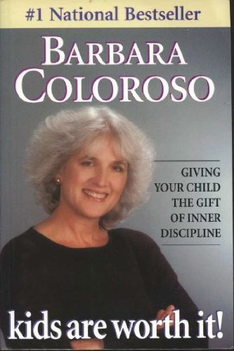 9781895897579: Kids Are Worth It!: Giving Your Child the Gift of Inner Discipline
