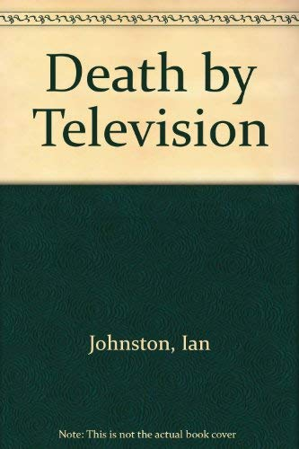 Death by Television: Ian Johnston