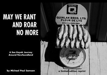 9781895900439: May We Rant and Roar No More: A Sea Kayak Journey Around Newfoundland
