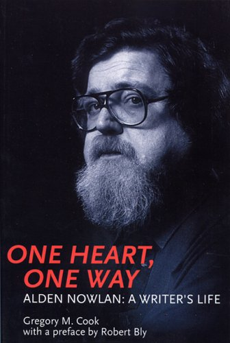 9781895900590: One Heart, One Way: The Life of Alden Nowlan